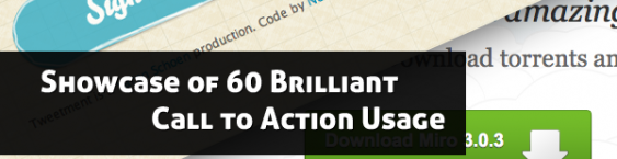 Showcase of 60 Brilliant Call to Action Usage